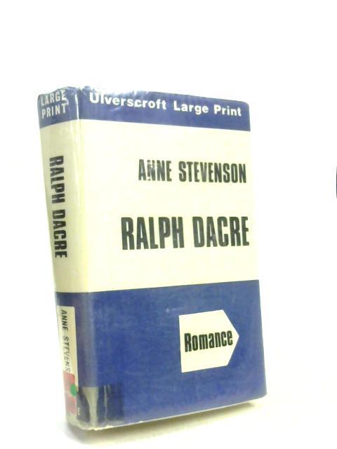 Ralph Dacre by Anne Stevenson