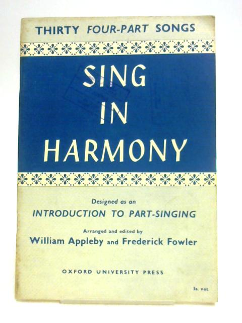 Sing in Harmony by Appleby & Fowler