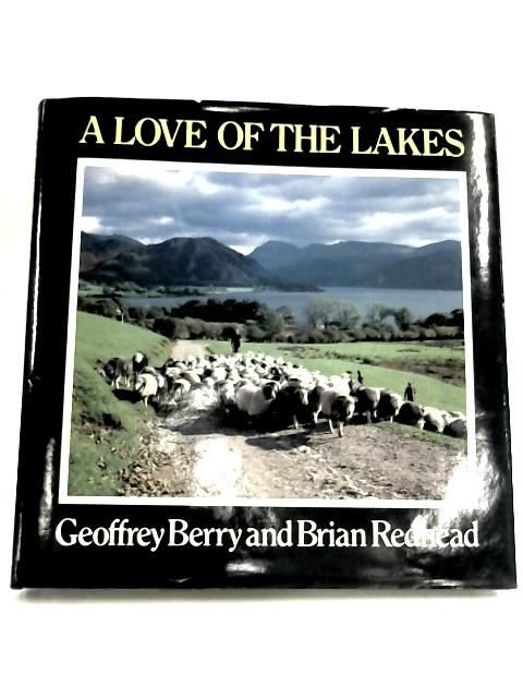 Love Of The Lakes by Geoffrey Berry