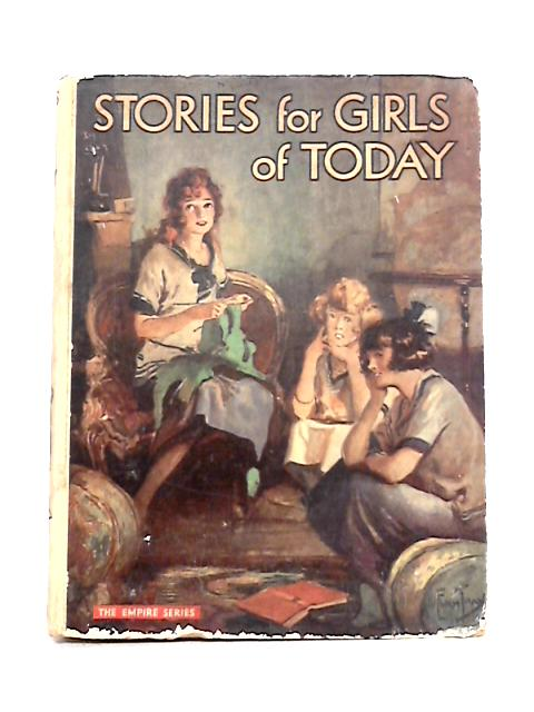 Stories for Girls of Today by Anon