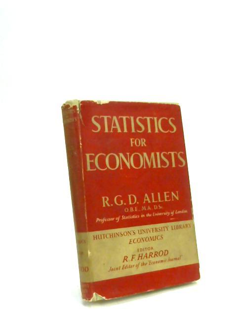 Statistics for Economics by R. G .D. Allen