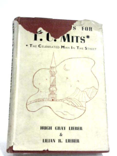 Modern Mathematics For T.C. Mits by H. G. & L. R. Lieber
