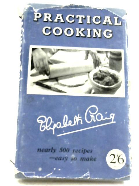 Practical Cooking By Elizabeth Craig