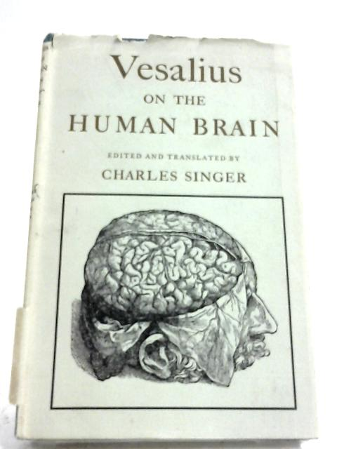 Vesalius On The Human Brain by Andreas Vesalius