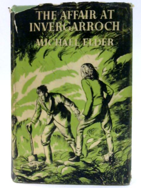 The Affair at Invergarroch. by Michael Elder