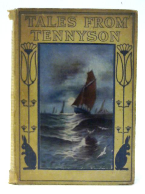 Tales from Tennyson By Unknown