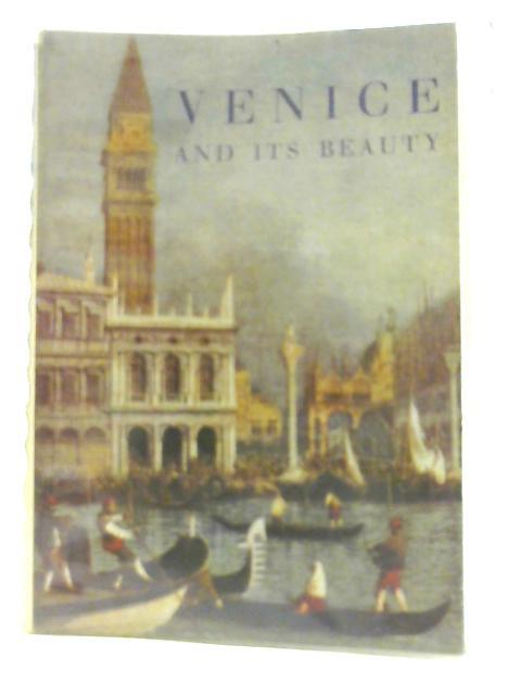 Venice and its Beauty. by Fanfani, Guido.