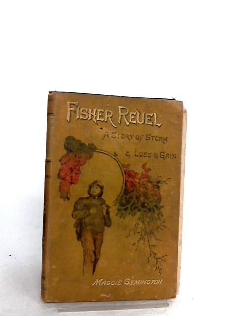 Fisher Reuel By Maggie Symington