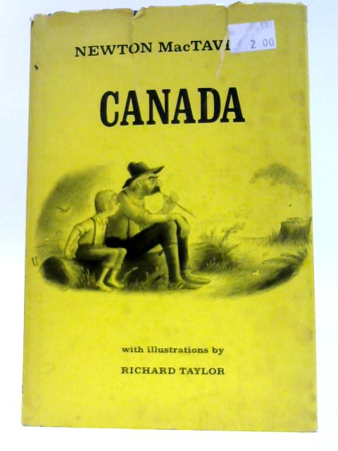 Newton Mactavish's Canada. by MacTavish, Newton (edit Ellen Stafford).