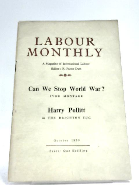Labour Monthly October 1950 by R. Palme Dutt (Editor)