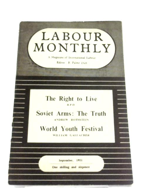Labour Monthly September 1951 by R. Palme Dutt (Editor)