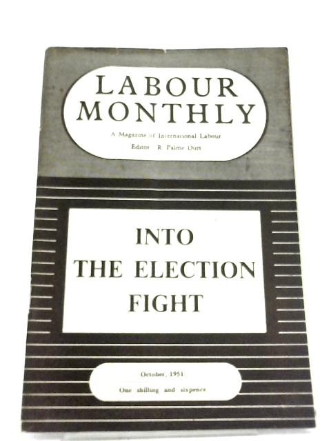 Labour Monthly October 1951 by R. Palme Dutt (Editor)