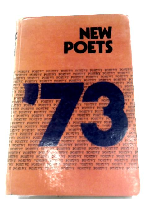 New Poets 1973 by Various