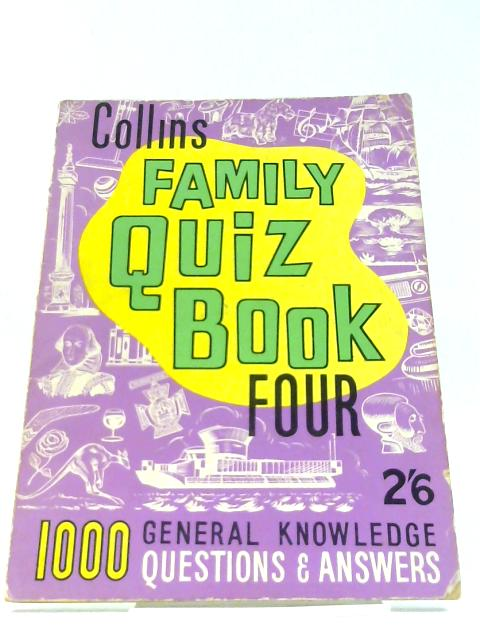 Collins Family Quiz Book Four by Unknown