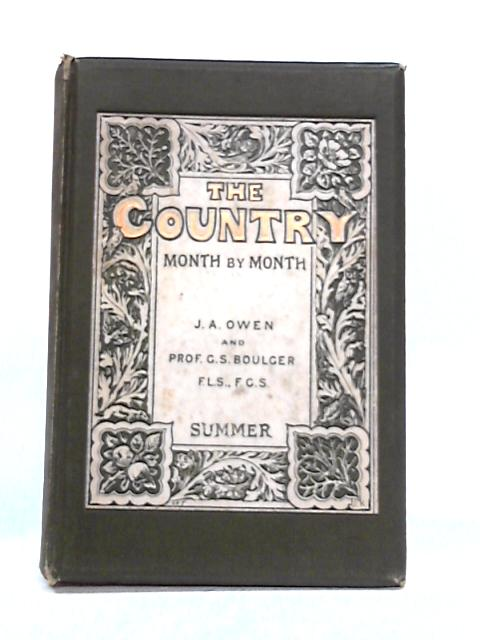 Country Month by Month: Summer by J.A. Owen