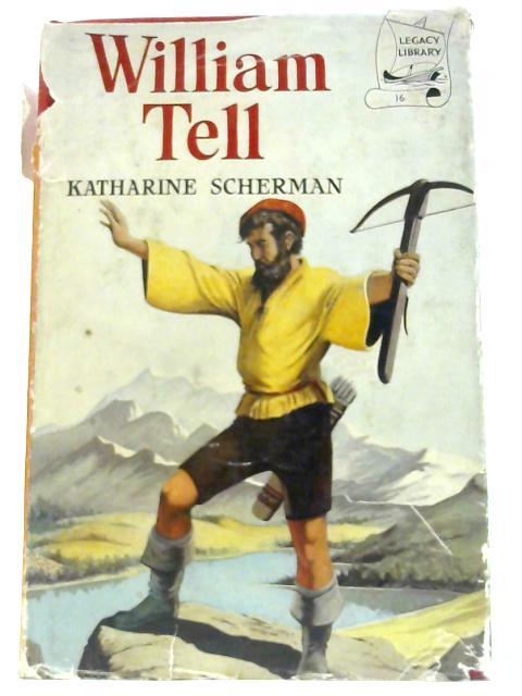 William Tell by Scherman, K