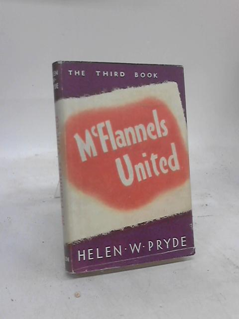 McFlannels United by Helen W Pryde