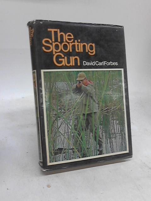 The Sporting Gun. by David Carl. Forbes