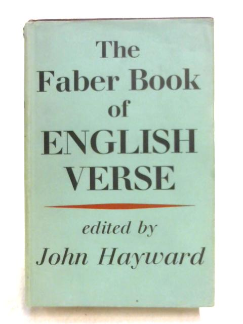 The Faber Book of English Verse by John Hayward