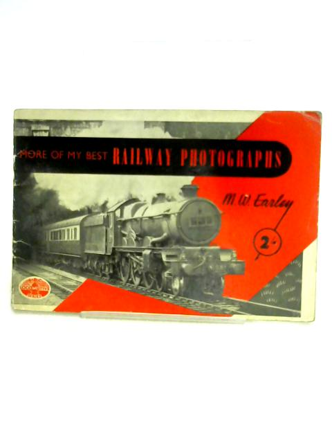 More of my Best Railway Photographs No.15 By Maurice William Earley