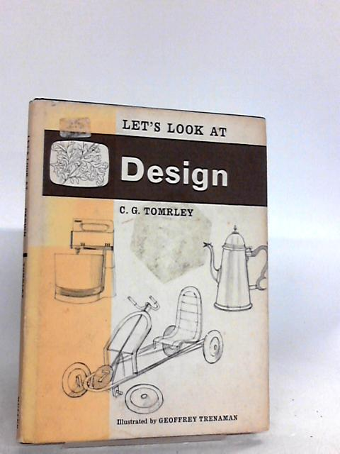 Lets Look at Design by Cg tomrley