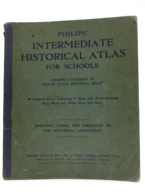 Philips Intermediate Historical Atlas For Schools (Unknown - 1935) (ID:97032)