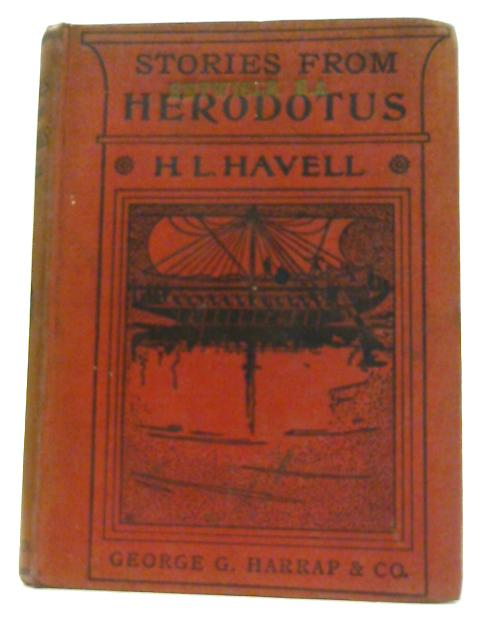 Stories from Herodotus by HL Havell