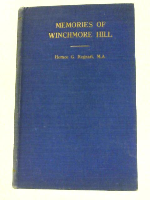Memories of Winchmore Hill by Regnart, Horace G