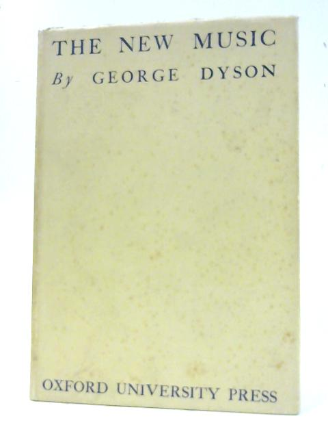 The New Music by George Dyson