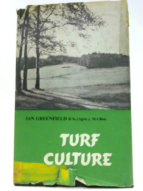 Turf Culture By Greenfield, Ian