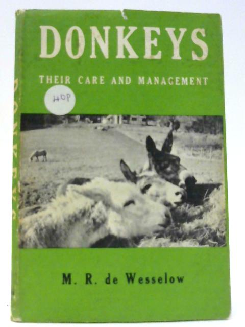 Donkeys: a Practical Guide to Their Management by Mary Rosalind De Wesselow