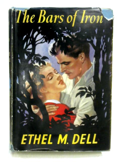 The Bars of Iron By Ethel M. Dell