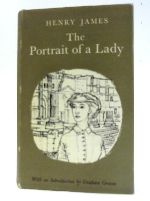 The Portrait Of A Lady. By James H
