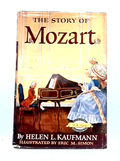 The Story of Mozart By H.L. Kaufmann