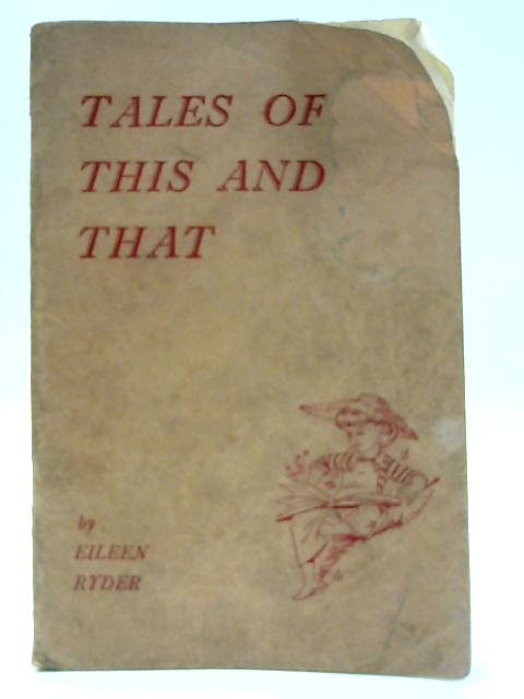 Tales of This and That By Eileen Ryder