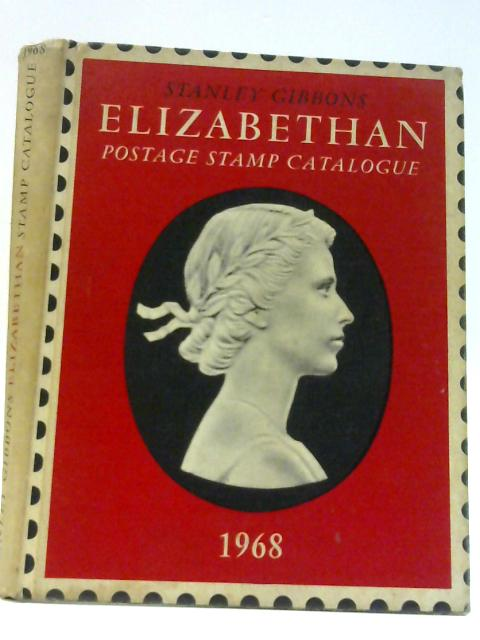Elizabethan Postage Stamp Catalogue 1968 By Unknown