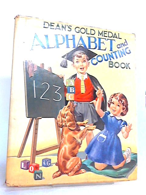 DEAN'S GOLD MEDAL ALPHABET and COUNTING BOOK By CLOSE , Eunice