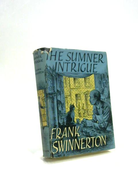 The Sumner Intrigue Frank Swinnerton 1955 Book 62853 Ebay