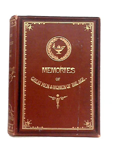 A Book of Memories: of Great Men and Women of the Age By S.C. Hall