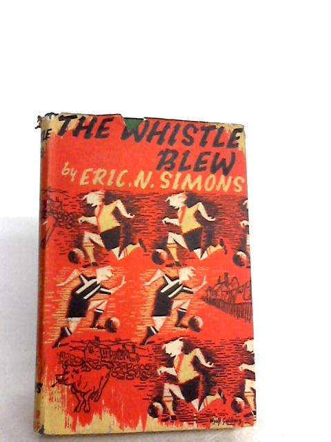 The Whistle Blew By Eric N. Simons