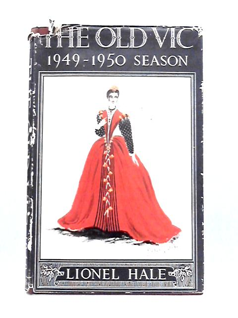 The Old Vic 1949-50 Season By Lionel Hale