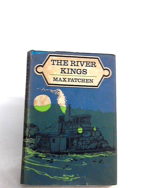 The River Kings By Max Fatchen