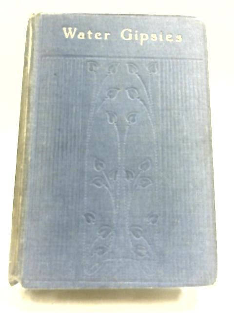 Water Gipsies, Or Tag, Rag And Bobtail By L. T. Meade