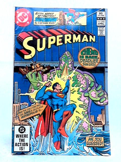Superman Vol. 44 No. 370 By Len Wein