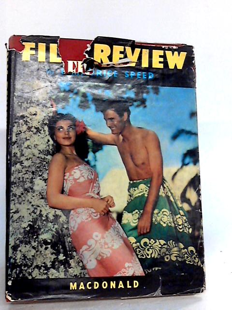 FILM REVIEW 1951-1952 By Speed, F. Maurice (Edited By.)