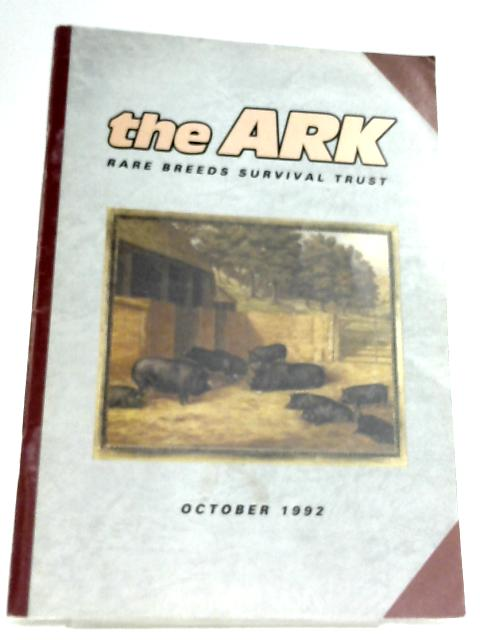The Ark Rare Breeds Survival Trust Volume XIX Number 10 October 1992 By Anon