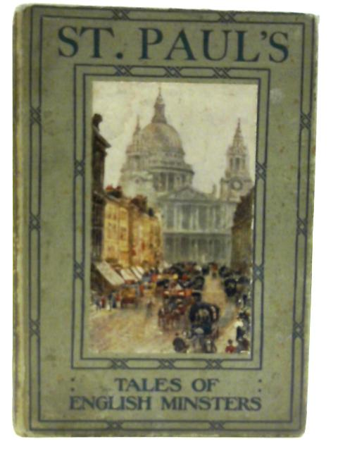 Tales of English Minsters St. Paul's by Elizabeth Grierson By Elizabeth Grierson
