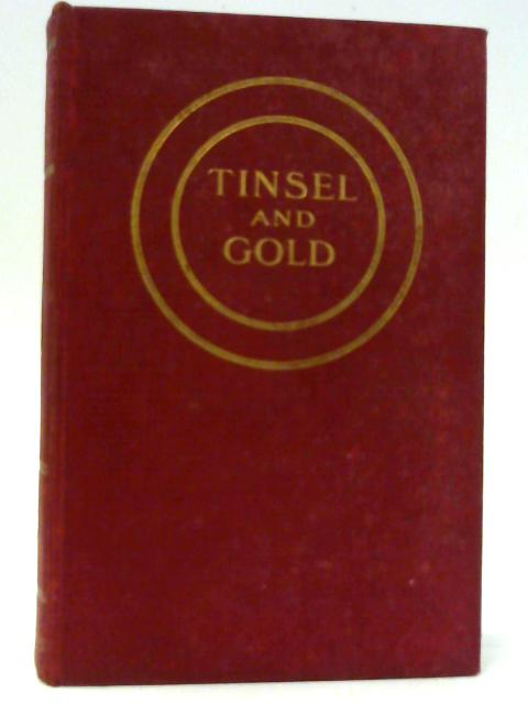 Tinsel and Gold By Dion Clayton Calthrop