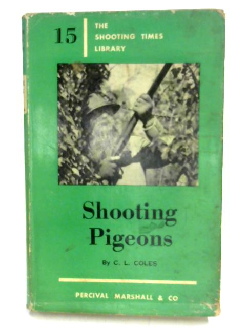 Shooting Pigeons By Charles Coles