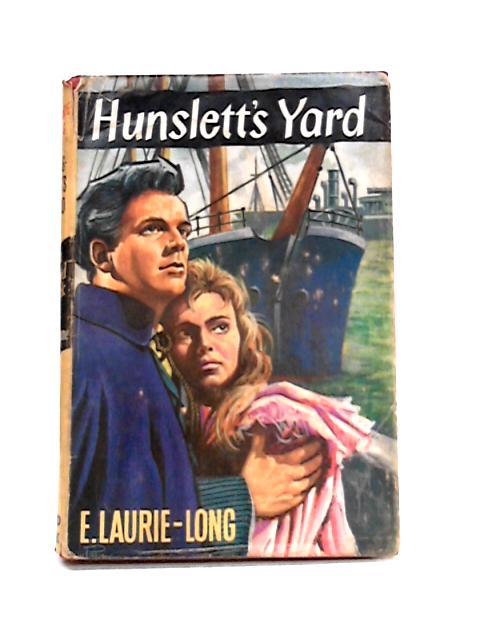 Hunslett's Yard By E. Laurie-Long